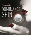 Dr. Neubauer *Dominance Spin